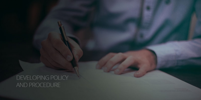 Developing Policy and Procedure
