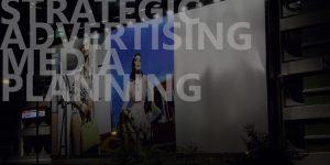 Strategic Advertising Media Planning
