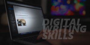 Digital Writing Skills