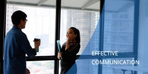 Effective communication and interpersonal skills