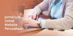 Pelatihan Jurnalistik Website Perusahaan