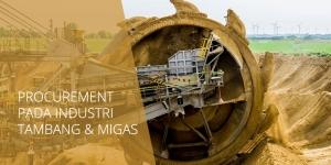 Training Procurement Tambang & Migas